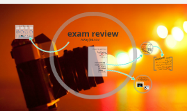 PHOTOGRAPHY: Exam Review