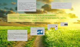 ADORANDO A DIOS POR SU AUTORIDAD