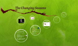 Our Changing Seasons