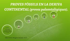 PRUEBAS FÓSILES EN LA DERIVA CONTINENTAL (pruebas paleontoló