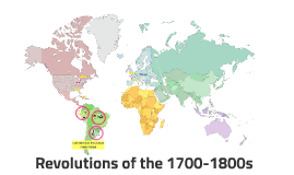 Revolutions of the 1700-1800s