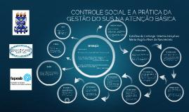 CONTROLE SOCIAL E A PRÁTICA DA GESTÃO DO SUS NA ATENÇÃO BÁSI