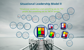 Copy of Situational Leadership Model 2