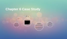 Chapter 6 Case Study