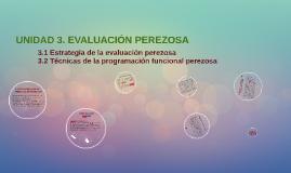 Copy of Unidad 3. Evaliación perezosa