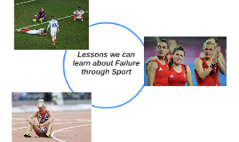 Lessons we can learn about Failure through Sport
