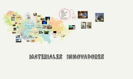 Copy of MATERIALES  INNOVADORES
