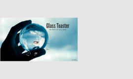 Glass Toaster