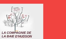 Copy of LA COMPAGNIE DE LA BAIE D'HUDSON