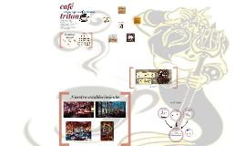 Copia de CAFÉ TRITÓN