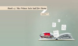 The Prince Sets Sail for Home