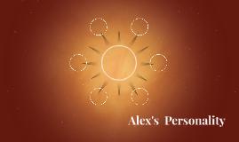 Alex's  Personality