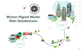 Women Migrant Worker Rider Questionnaire