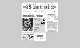 Ch 28/20: Cuban Missile Crisis