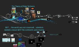 PLATE TECTONICS ~ Birth of a Theory
