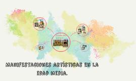 Copy of Manifestaciones artísticas en la edad media.