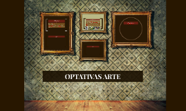 Copy of OPTATIVAS ARTE