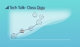 Tech Talk- Class Dojo