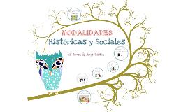 Copy of Modalidades; Históricas y Sociales.