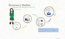 Recursos y Medios
