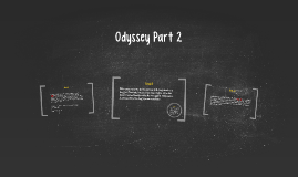 Odyssey Part 2