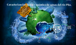Caracterización físico – química de aguas del rio Pita.