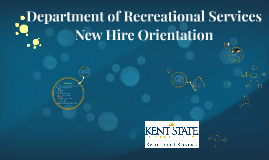 Copy of Department of Recreational Services New Hire Orientation