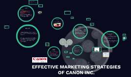 Copy of EFFECTIVE MARKETING STRATEGIES OF CANON INC.
