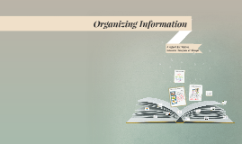 Copy of Organizing Information