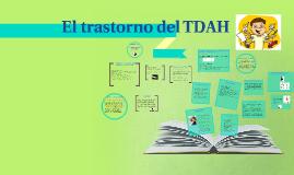 Copy of El transtorno del TDAH