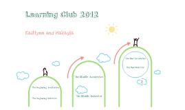 Learning Club Progress