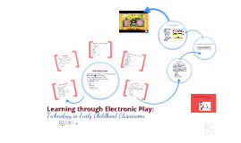 Learning through Electronic Play