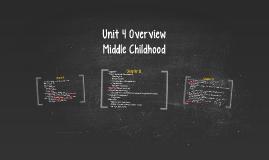 Unit 4 Overview