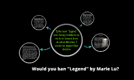"Would you ban ""Legend"" by Marie Lu?"