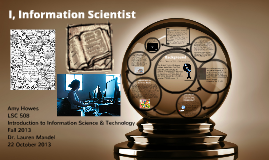 I, Information Scientist