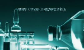 VENTAJAS Y DESVENTAJAS DE LOS MEDICAMENTOS SINTÉTICOS