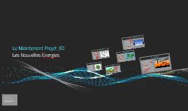 """Le Maintenant Projet 3D """"L'energie"""""""