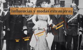 Influencias y modas extranjeras