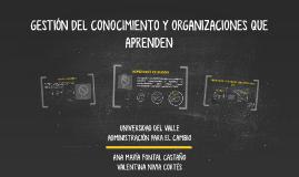 GESTIÓN DEL CONOCIMIENTO Y ORGANIZACIONES QUE APRENDEN