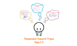 Independent Research Project Steps 7-9