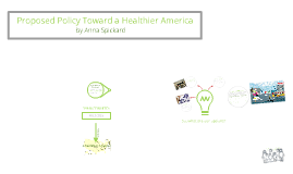 Proposed Policy Towards a Healthier America