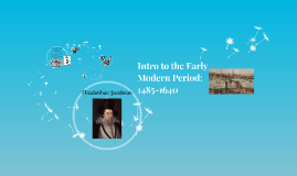 Intro to the Early Modern Period