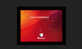 Copy of FLUJO COMPRESIBLE