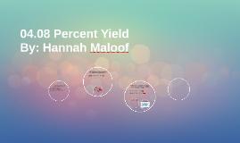 Copy of 04.08 Percent Yield