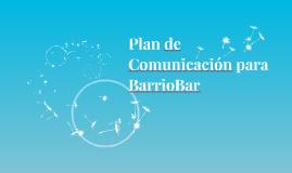 Plan de Comunicación para BarrioBar