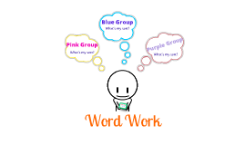 Word Work - Week 4