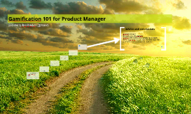 Gamification 101 for Product Managers