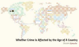 Whether Crime is Affected by the Age of A Country