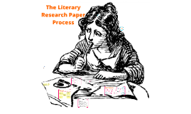 The Literary Research Paper Process