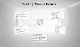 Week 23: Musical Devices